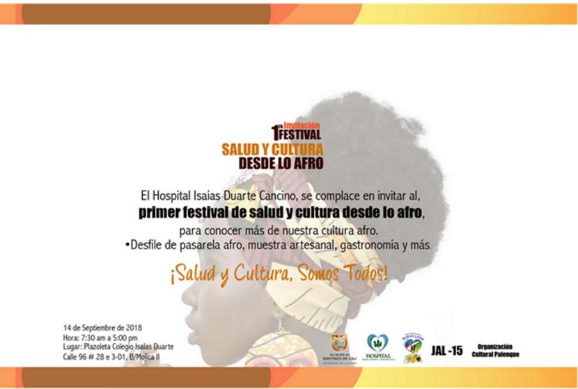 PRIMER FESTIVAL DE SALUD Y CULTURA DESDE LO AFRO